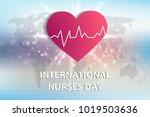 international day to nurse....   Shutterstock .eps vector #1019503636