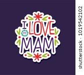 i love you mam  design element... | Shutterstock .eps vector #1019542102