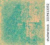 green beige grunge background | Shutterstock . vector #1019613352