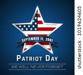patriot day 9.11 digital sign... | Shutterstock .eps vector #1019624605