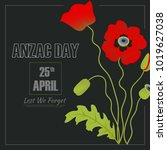 anzac remembrance day... | Shutterstock .eps vector #1019627038