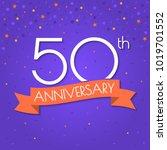 50 years anniversary logo... | Shutterstock .eps vector #1019701552