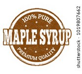 maple syrup grunge rubber stamp ... | Shutterstock .eps vector #1019807662