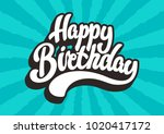 happy birthday lettering text | Shutterstock . vector #1020417172