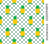 seamless pattern with pineapple ... | Shutterstock .eps vector #1020594895