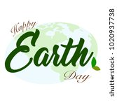 happy earth day | Shutterstock .eps vector #1020937738