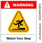 watch your step sign.  | Shutterstock . vector #1020987892