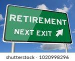 retirement signpost roadsign... | Shutterstock . vector #1020998296