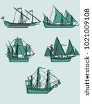 ancient ships. a set of five... | Shutterstock .eps vector #1021009108
