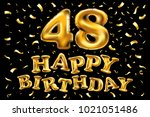vector happy birthday 48th... | Shutterstock .eps vector #1021051486