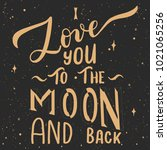 i love you to the moon and back ... | Shutterstock .eps vector #1021065256