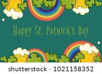 happy patrick day vector banner ... | Shutterstock .eps vector #1021158352