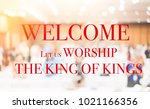 welcome let us worship the king ... | Shutterstock . vector #1021166356