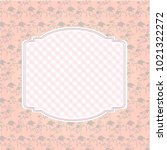 floral pattern background and... | Shutterstock . vector #1021322272