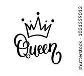 queen crown vector calligraphy... | Shutterstock .eps vector #1021339012