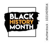 black history month logo vector ... | Shutterstock .eps vector #1021405816