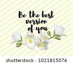 be the best version on you... | Shutterstock .eps vector #1021815076