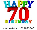 colored happy birthday letters... | Shutterstock . vector #1021825345