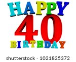 colored happy birthday letters... | Shutterstock . vector #1021825372