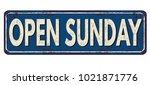 open sunday vintage rusty metal ... | Shutterstock .eps vector #1021871776