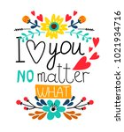 cute floral card about love... | Shutterstock .eps vector #1021934716