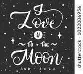 i love you to the moon and back ... | Shutterstock .eps vector #1022006956
