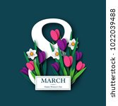 march 8 greeting card for... | Shutterstock .eps vector #1022039488