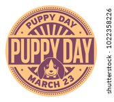 puppy day  march 23  rubber... | Shutterstock .eps vector #1022358226