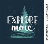 adventure and travel hand drawn ... | Shutterstock . vector #1022448235