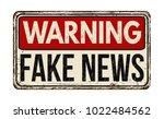 warning fake news vintage rusty ... | Shutterstock .eps vector #1022484562