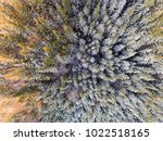 aerial view of winter forest... | Shutterstock . vector #1022518165