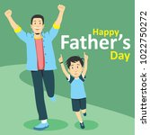 happy father's day vector... | Shutterstock .eps vector #1022750272