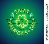 st patricks day glowing neon... | Shutterstock .eps vector #1022826625