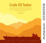 huge oil tanker near sea shore...   Shutterstock .eps vector #1022833528