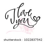 i love you. i heart you.... | Shutterstock .eps vector #1022837542