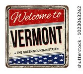 welcome to vermont vintage... | Shutterstock .eps vector #1023063262