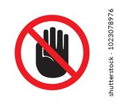 forbidden sign with stop hand... | Shutterstock .eps vector #1023078976