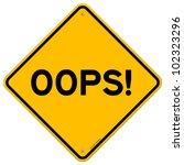 oops road sign | Shutterstock .eps vector #102323296