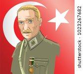 mustafa kemal ataturk  republic ...   Shutterstock .eps vector #1023267682