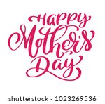 happy mothers day text... | Shutterstock .eps vector #1023269536