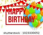 happy birthday illustration.... | Shutterstock . vector #1023330052