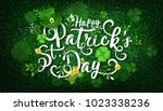 happy saint patrick's day... | Shutterstock .eps vector #1023338236