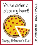 you have stolen a pizza my heart | Shutterstock .eps vector #1023449236