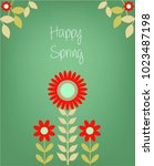 inscription spring time on... | Shutterstock .eps vector #1023487198