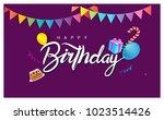 happy birthday typography... | Shutterstock .eps vector #1023514426