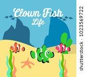 clown fish life illustration | Shutterstock .eps vector #1023569722