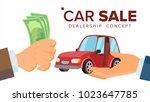 car sale concept vector. dealer ... | Shutterstock .eps vector #1023647785