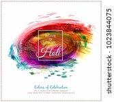 abstract happy holi celebration ... | Shutterstock .eps vector #1023844075