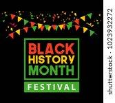 black history month festival... | Shutterstock .eps vector #1023932272