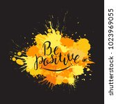 be positive. yellow and orange... | Shutterstock .eps vector #1023969055